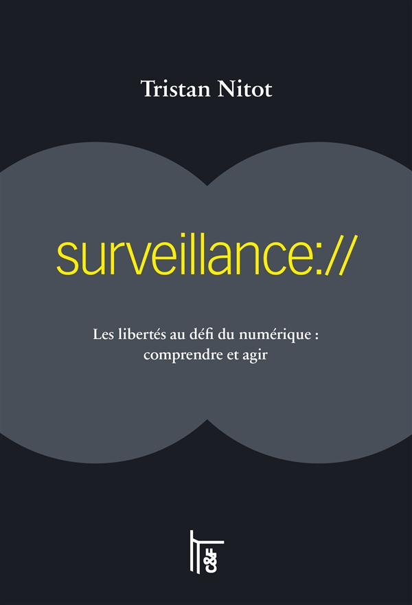 Conseil de lecture : Surveillance:// de Tristan Nitot