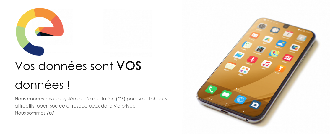 /e/, libérez votre smartphone d'Android.