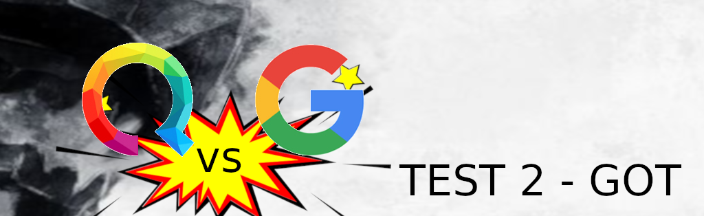 Comparatif Qwant vs Google – Game of Thrones test #2