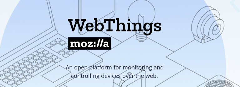 Votre maison intelligente avec Mozilla IoT – WebThings
