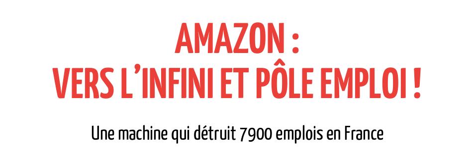 Nouvelles – AMAZON : VERS L'INFINI ET PÔLE EMPLOI !
